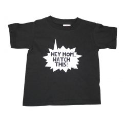 "Unisex Little Kids Black ""Hey Mom Watch This"" Print Cotton T-Shirt 2T-5"