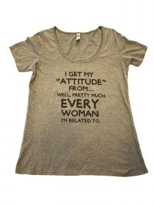 "Women's Gray ""I Get My Attitude From..."" Short Sleeve Cotton T-Shirt S-XXL"