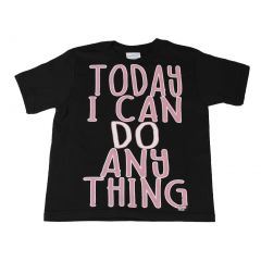 "Unisex Little Kids Black ""Today I Can Do Anything"" Print Cotton T-Shirt 2T-5"