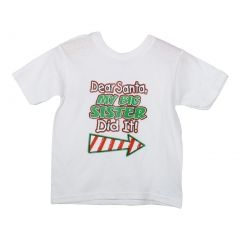 "Big Kids Unisex White Red Green ""Dear Santa My Big Sister Did It"" T-Shirt 6-16"