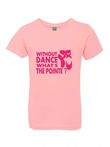 Big Girls Pink Glitter Crewneck Without Dance What's The Pointe Tee 7-14