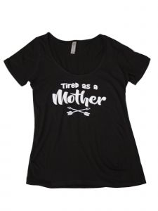 "Women Black White ""Tired As A Mother"" Print Short Sleeved Trendy T-Shirt S-XXL"